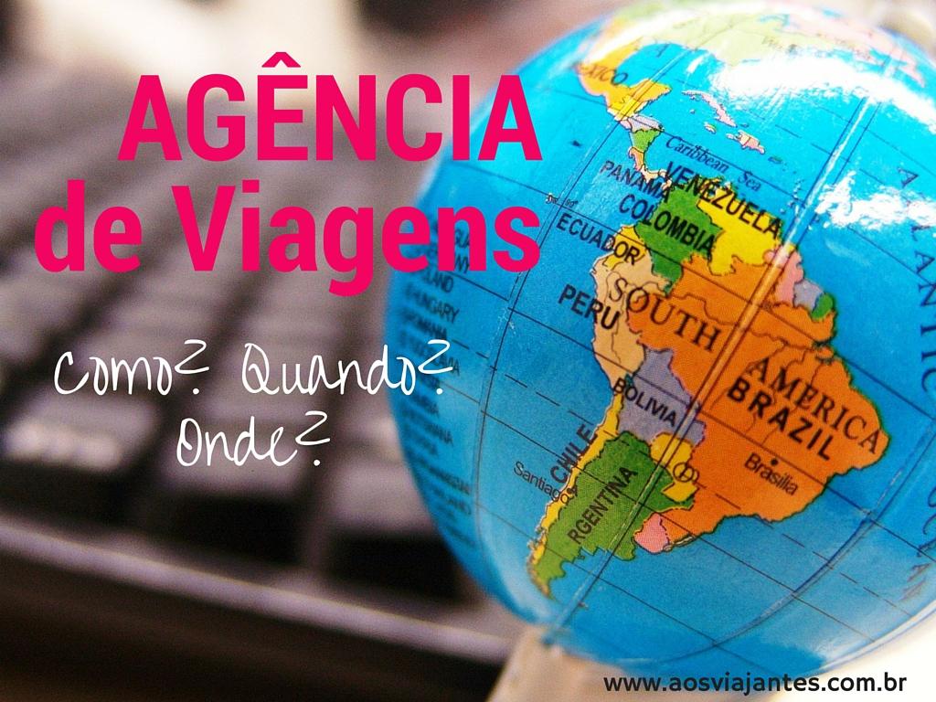 agência-de-viagem-por-que-usar-21 Agência de Viagem, USE (Mitos e vantagens)
