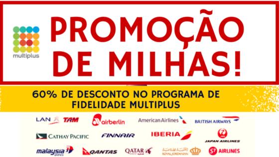 MULTIPLUS-PROMOCAO Promoção de milhas do programa Multiplus com 60% de desconto!