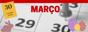 30-dias-30-lugares-MARÇO-300x111 Onde ir em Março? – Série 30 lugares em 30 dias