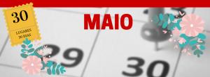 30-dias-30-lugares-MAIO-300x111 Onde ir em Maio? | Série 30 lugares em 30 dias