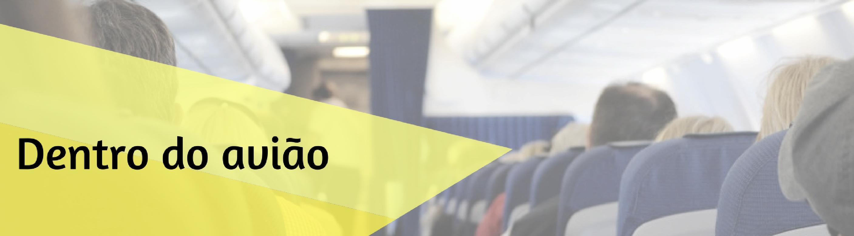 Como-planejar-sua-viagem-internacional-dentro-do-aviao Como planejar sua viagem internacional (indispensável!)