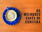 20-melhores-cafés-para-conhecer-em-curitiba-150x113 O que Darwin nos ensinou sobre viajar