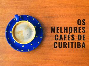 20-melhores-cafés-para-conhecer-em-curitiba-300x225 Os 20 melhores cafés para conhecer em Curitiba