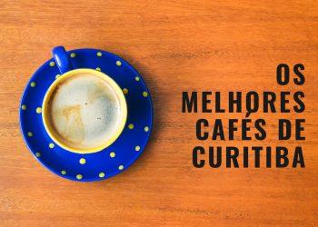 Os 20 melhores cafés para conhecer em Curitiba