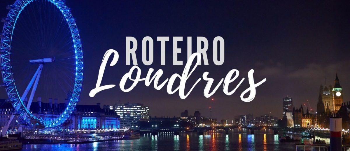 roteiro em Londres de 7 dias economico