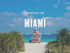 10-dicas-essenciais-para-comprar-em-Miami-nos-Outlets-300x225 10 dicas essenciais para comprar em Miami nos Outlets