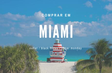 10-dicas-essenciais-para-comprar-em-Miami-nos-Outlets-460x300 10 dicas essenciais para comprar em Miami nos Outlets