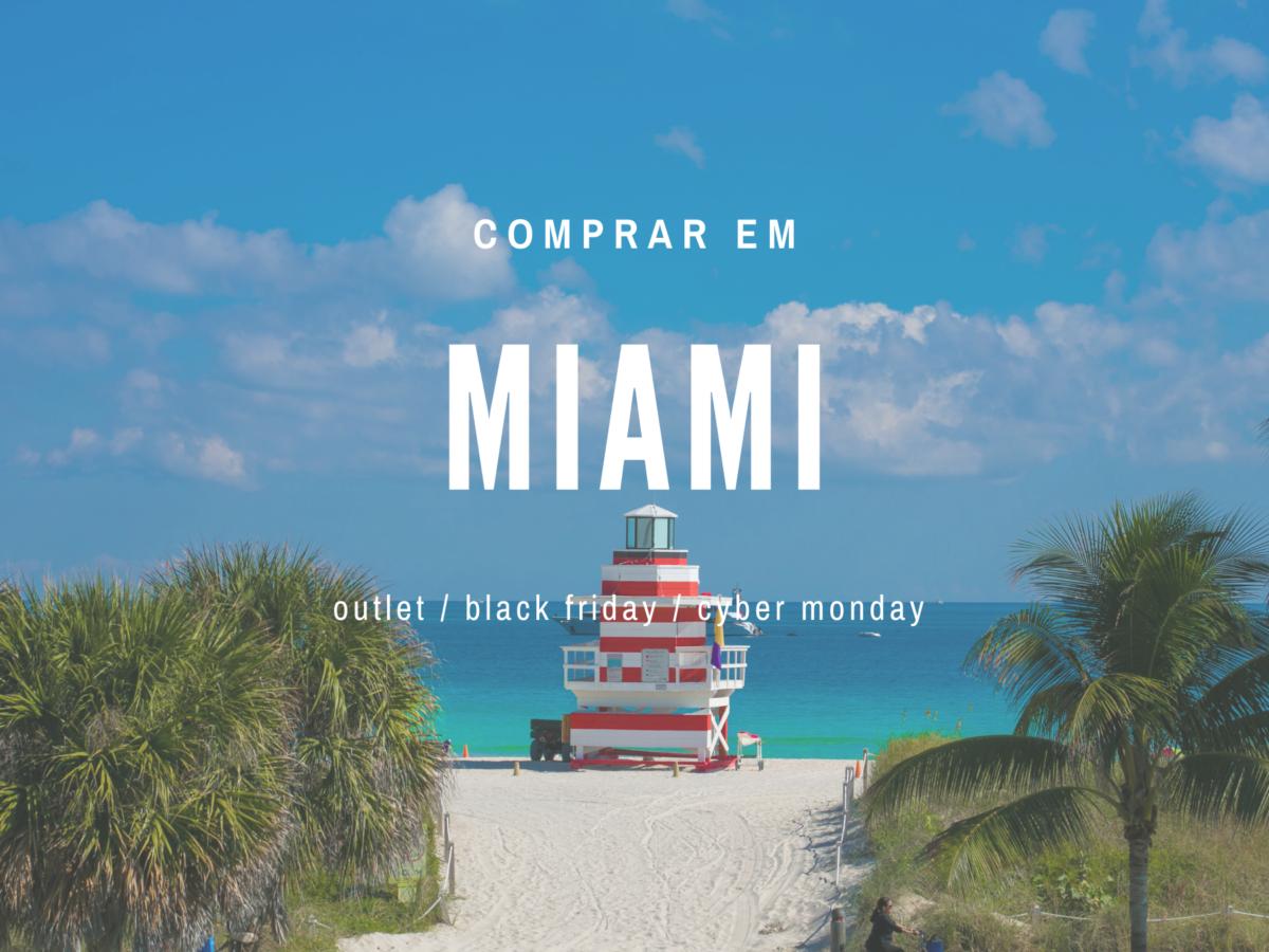 10-dicas-essenciais-para-comprar-em-Miami-nos-Outlets 10 dicas essenciais para comprar em Miami nos Outlets