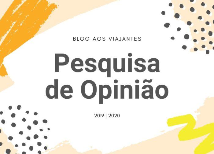 Pesquisa de Opinião do Blog Aos Viajantes 2019