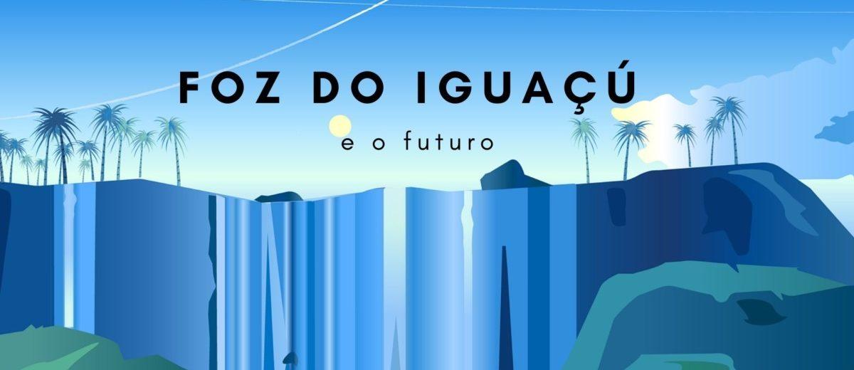 futuro foz do iguaçu no turismo