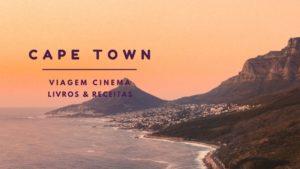 viagem-a-cidade-do-cabo-de-casa-livros-filmes-300x169 Viagem a Cidade do Cabo de casa: Filmes, livros e dicas