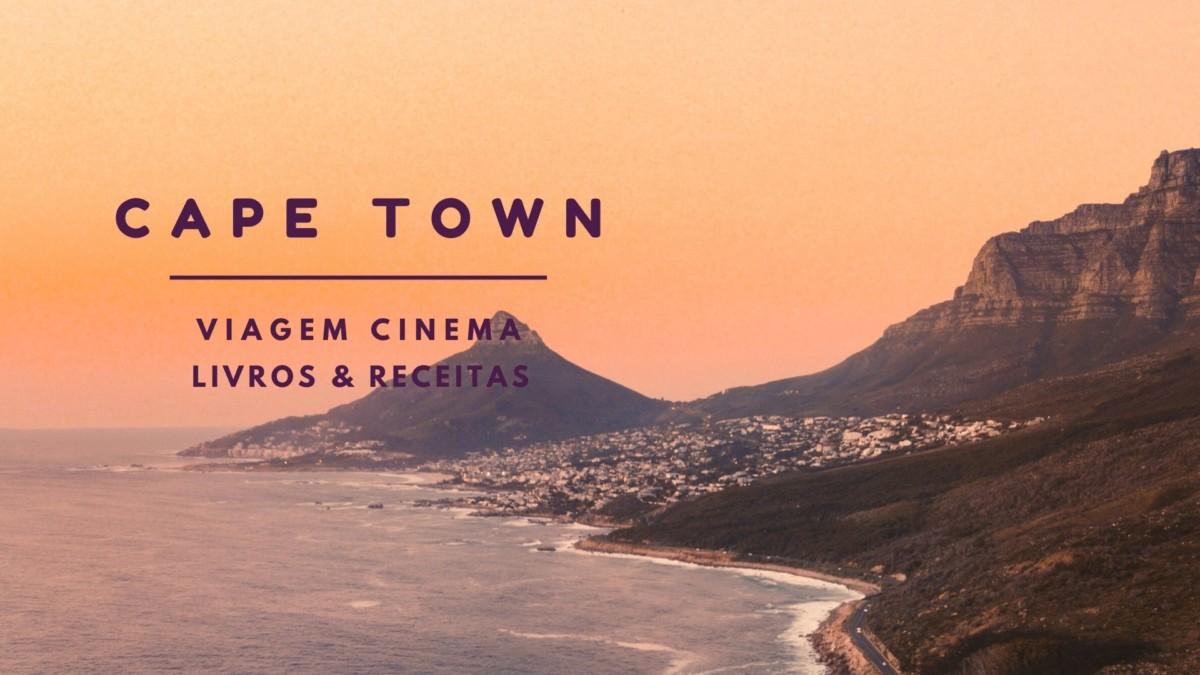 viagem-a-cidade-do-cabo-de-casa-livros-filmes Viagem a Cidade do Cabo de casa: Filmes, livros e dicas