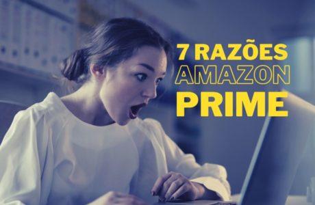 vale-a-pena-assinar-amazon-prime-460x300 7 razões pra assinar Amazon agora (é melhor que Netflix)