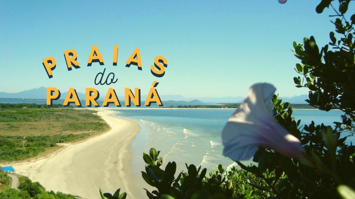 melhores-praias-do-parana-e-onde-se-hospedar Melhores praias do Paraná: descubra a melhor pra você