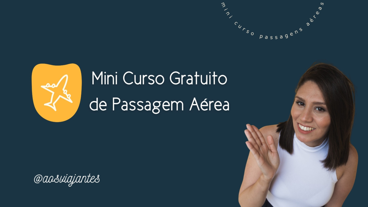 mini-curso-de-passagem-aerea-gratis-aosviajantes Mini Curso de Passagem Aérea GRÁTIS!