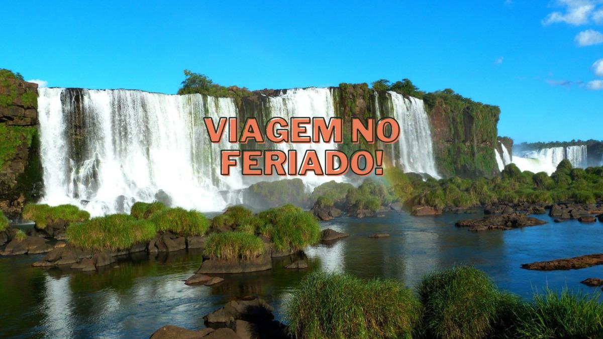 viagem-no-feriado-7-de-setembro-pelo-Brasil 10 Ideias perfeitas: viagem no feriado 7 de setembro